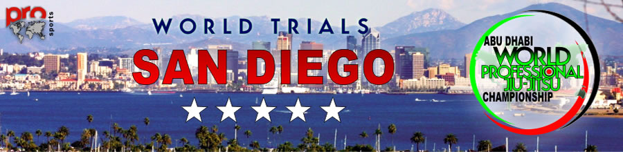 Abu Dhabi World Professional Jiu Jitsu Championship San Diego World Trial 2012 Abu Dhabi World Professional Jiu Jitsu Championship San Diego World Trial 2012